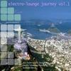 Couverture de l'album Electro Lounge Journey, Vol. 1