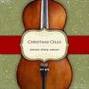 Cover of the album Christmas Cello