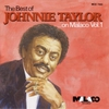 Cover of the album The Best of Johnnie Taylor On Malaco, Vol. 1