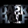 Cover of the album The Dark Half (Remixes)