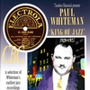 Cover of the album Paul Whiteman - King of Jazz 1920-1927