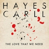 Couverture de l'album The Love That We Need - Single