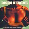 Cover of the album Disco Reggae, Vol. 2