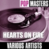 Cover of the album Pop Masters: Hearts On Fire
