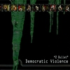 Couverture de l'album Democratic Violence (Remastered 2015)