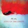 Couverture de l'album Give Up the Ghost
