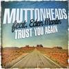 Couverture de l'album Trust You Again (feat. Eden Martin) [Remixes] - EP