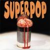 Cover of the album Superpop - EP