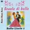 Couverture de l'album Scuola di ballo liscio, vol. 1 (Dance Dance Dance)