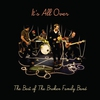 Cover of the album It's All Over - The Best of The Broken Family Band