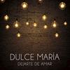 Cover of the album Dejarte De Amar - Single