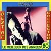 Couverture de l'album Le meilleur des années 80: Best of Paco