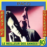 Cover of the track Le meilleur des années 80: Best of Paco