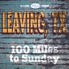 Cover of the album 100 Miles to Sunday
