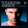 Cover of the album Toolroom Knights - Mixed By Mark Knight 2.0 (Bonus Track Version)