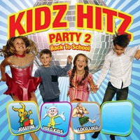 Cover of the track Kidz Hitz Party 2 – Back To School