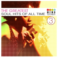 Cover of the track The Greatest Soul Hits of All Time Vol. 3