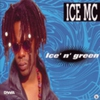 Cover of the album Ice 'n' Green