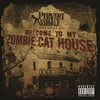 Cover of the album Welcome To My Zombie Cat House