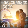 Cover of the album How Summer Goes - Single