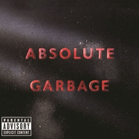 Cover of the track Absolute Garbage (Special Edition)
