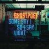 Couverture de l'album Some Say I So I Say Light