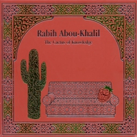 Cover of the track Abou-Khalil, Rabih: Cactus of Knowledge (The)