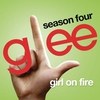 Cover of the track Girl On Fire (Glee Cast Version)