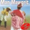 Couverture de l'album Man Mawgrit (La mamie des Antilles)
