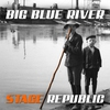 Cover of the album Big Blue River - Single