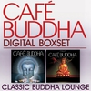 Cover of the album Café Buddha - Classic Buddha Lounge