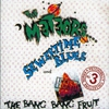 Couverture de l'album Sewertime Blues / Don't Touch the Bang Bang Fruit