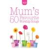 Couverture de l'album Mum's 50 Favourite Worship Songs