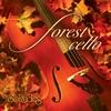 Couverture de l'album Forest Cello