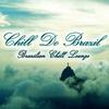Couverture de l'album Chill Do Brazil (Brazilian Chill Lounge)