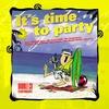 Couverture de l'album It's Time to Party