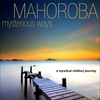 Cover of the album Mysterious Ways...A Mystical Chillout Journey