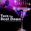 Couverture de l'album Turn the Beat Down