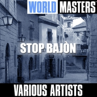 Cover of the track World Masters: Stop Bajòn - EP