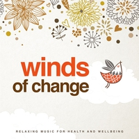 Cover of the track Winds of Change (Relaxing Music for Health and Wellbeing)