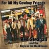 Couverture de l'album For All My Cowboy Friends (feat. The Boys In the Bunkhouse)
