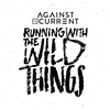 Cover of the album Running with the Wild Things - Single
