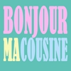 Cover of the track Bonjour ma cousine (Version karaoké)