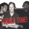 Cover of the album Paul Tillotson The Love Trio Tequila Time