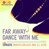 Cover of the album Far Away / Dance With Me EP
