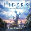 Cover of the album Fibers: Worlds Beyond