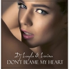 Cover of the track Don't Blame My Heart