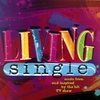 Couverture de l'album Living Single (Music from and Inspired By the Hit TV Show)