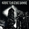 Couverture de l'album Give Em the Boot