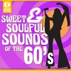 Cover of the album Sweet & Soulful Sounds of the 60's (Re-Recorded Versions)